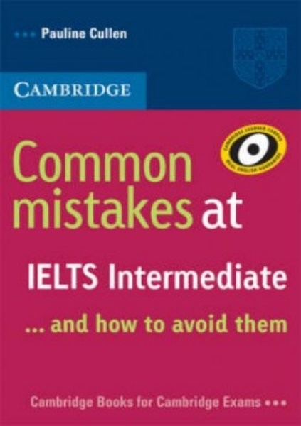 Common mistakes at IELTS Intermediate (... and how to avoid them)