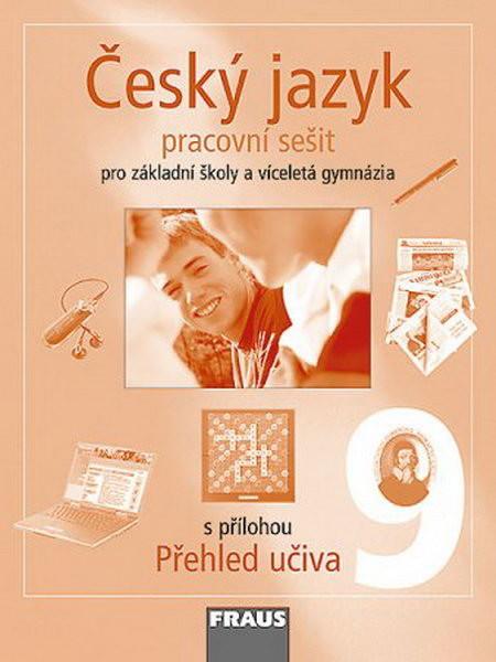 Český jazyk 9.r. ZŠ a víceletá gymnázia - pracovní sešit
