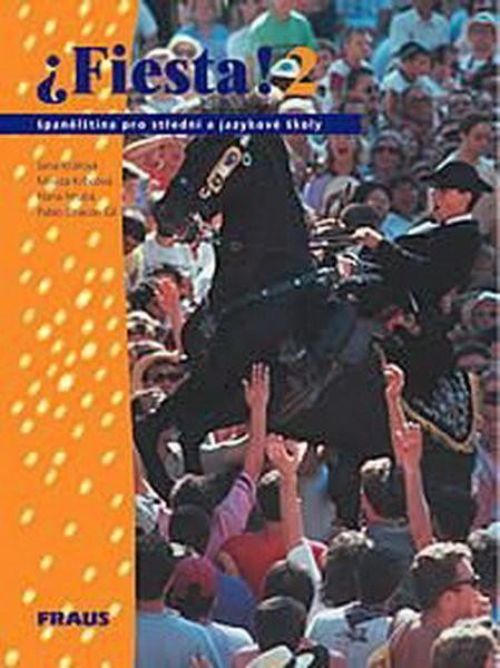 Fiesta 2 - učebnice pro střední a jazykové školy