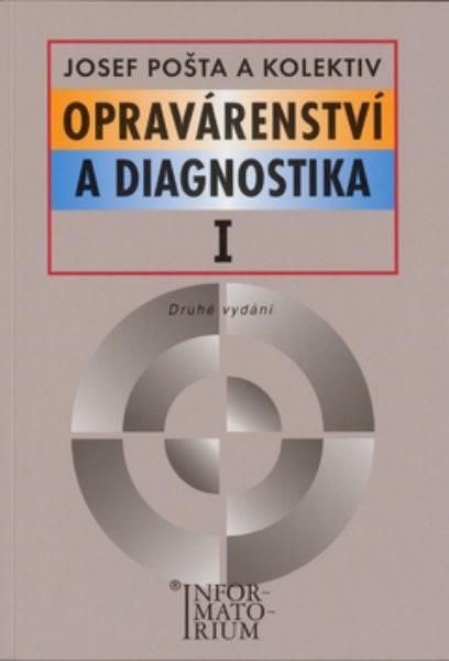 Opravárenství a diagnostika I pro 1. ročník UO Automechanik