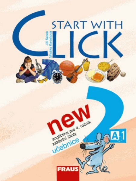 Start with Click NEW 2 - angličtina pro 4.r. ZŠ - učebnice