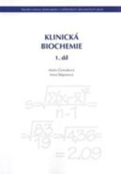 Klinická biochemie 1.díl (pro zdravotnické školy)