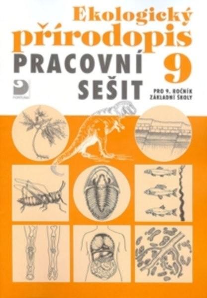 Ekologický přírodopis 9.r. ZŠ - Pracovní sešit