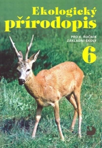 Ekologický přírodopis 6.r. ZŠ - Učebnice