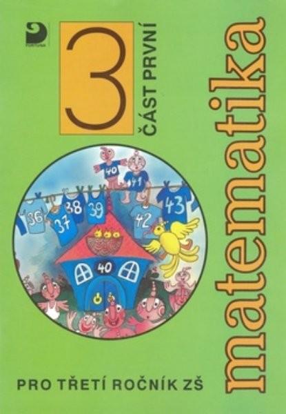 Matematika 3.r. ZŠ 1.část