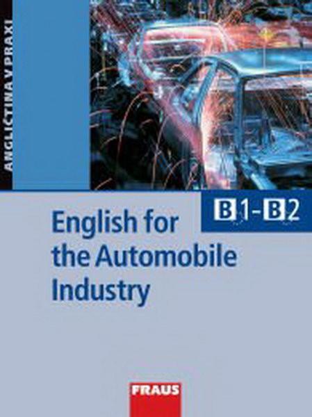 English for the Automobile Industry - Angličtina v praxi (B1-B2)