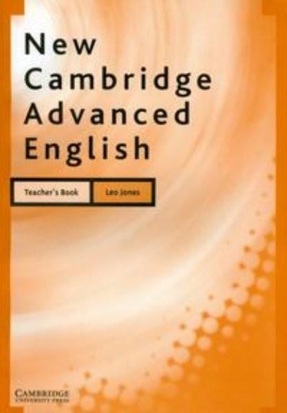 New Cambridge Advanced English Teachers Book (metodická příručka)