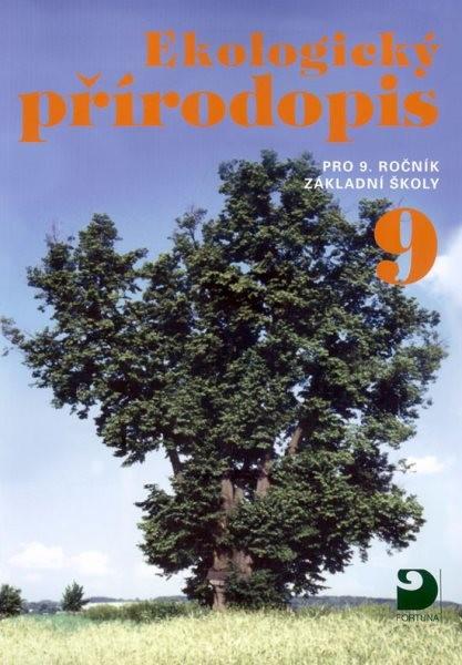 Ekologický přírodopis 9.r. ZŠ Poznáváme život