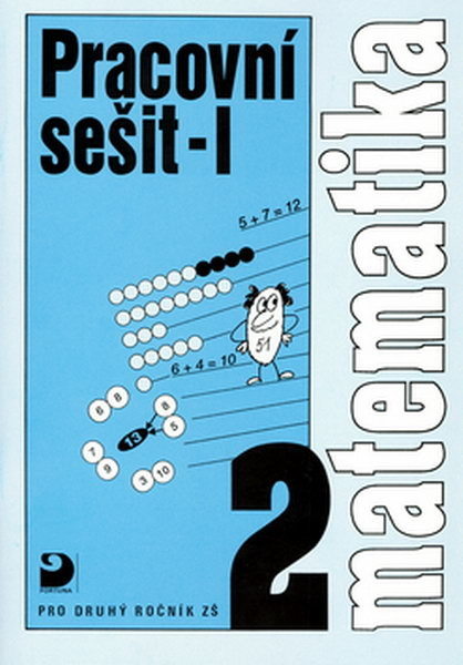 Matematika 2.r. ZŠ - Pracovní sešit I
