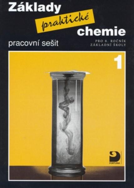 Základy praktické chemie 1 - pracovní sešit