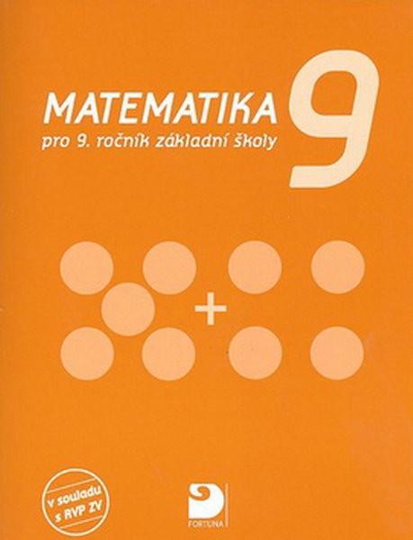 Matematika 9.r. ZŠ ((v souladu s RVP ZV)