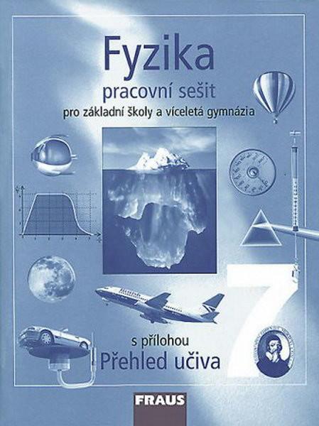 Fyzika 7.r. ZŠ a víceletá gymnázia - pracovní sešit
