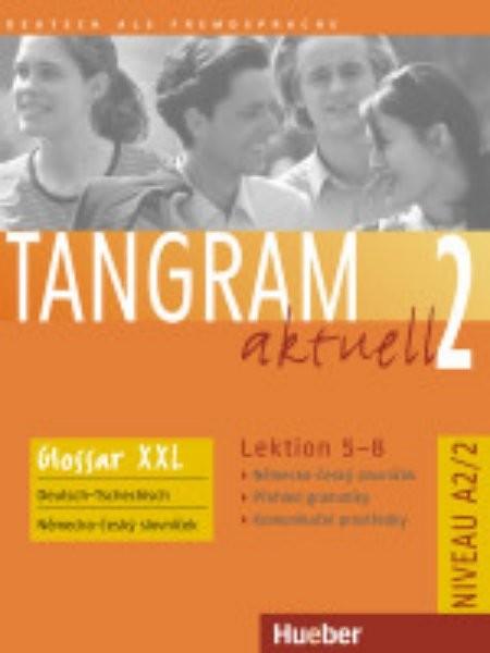 Tangram aktuell 2 (Lektion 5-8) Glossar XXL Deutsch - Tschechisch