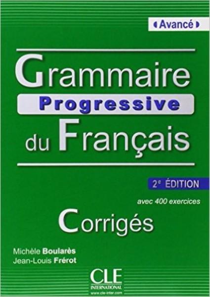 Grammaire Progressive du Francais Avancé - Corrigés (klíč)