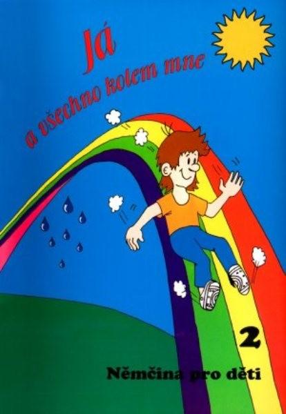 Já a všechno kolem mne 2 - Němčina pro děti