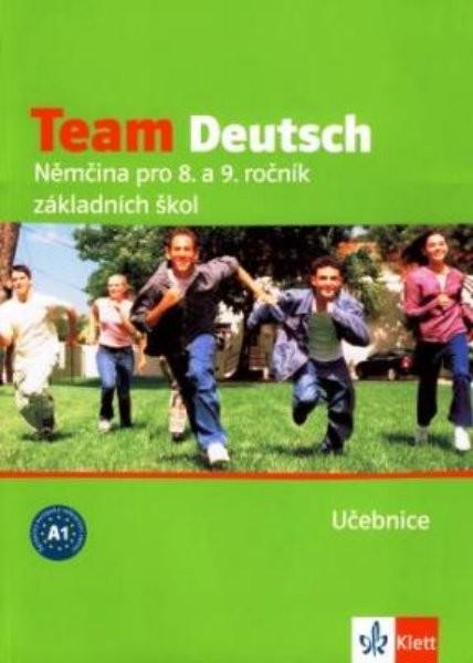 Team Deutsch - Němčina pro 8. a 9. r. ZŠ - učebnice