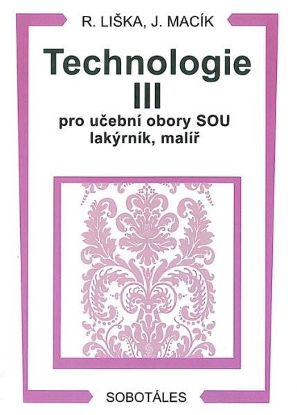 Technologie III pro učební obory lakýrník, malíř