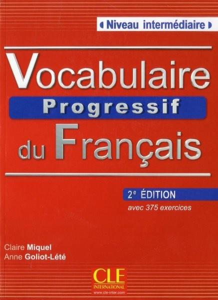 Vocabulaire Progressif du Francais - Niveau intermédiaire - Livre (kniha + CD)