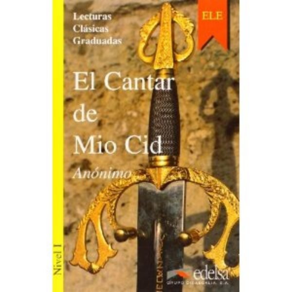 El Cantar de Mio Cid (Lecturas En Espanol Facil Series Level 1)