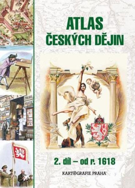 Atlas českých dějin 2.díl - od roku 1618