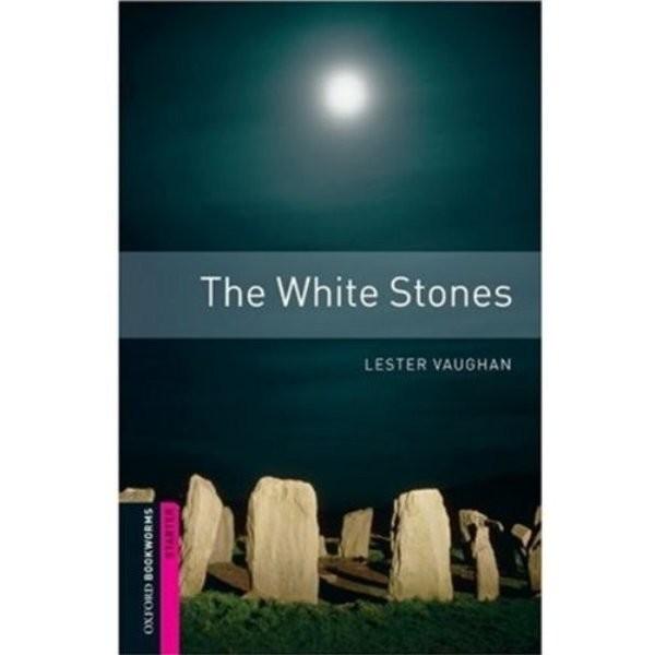 The White Stones (Oxford Bookworms Starter)