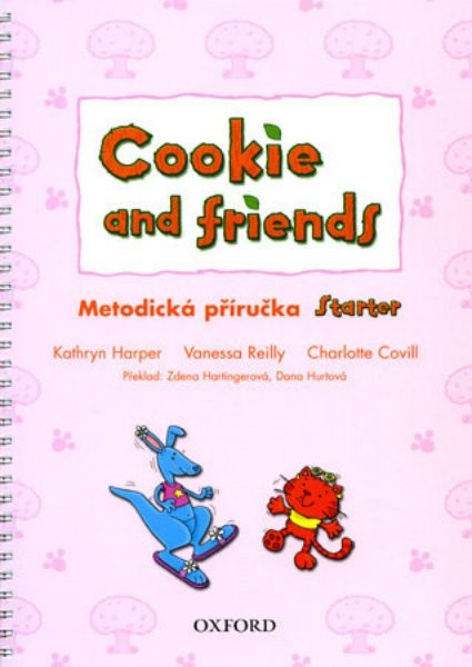 Cookie and Friends Starter - Metodická příručka