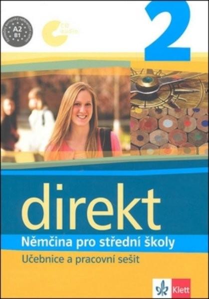 Direkt 2 - Němčina pro střední školy - Učebnice a pracovní sešit + audio CD