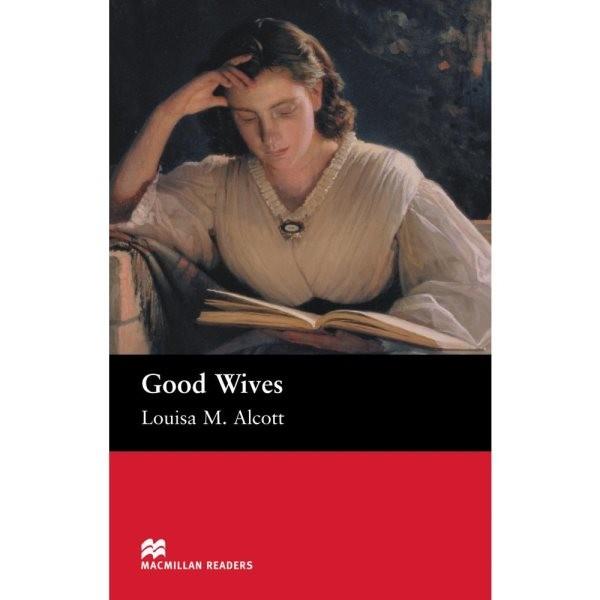 Macmillan Readers Beginner - Good Wives