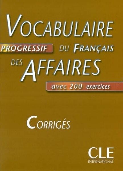 Vocabulaire Progressif du Francais des Affaires - Corrigés (klíč)