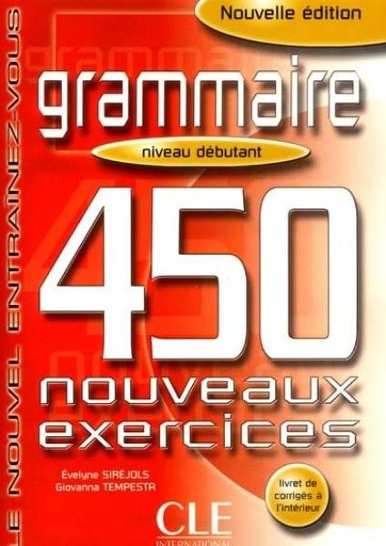 Grammaire 450 nouveaux exercices - niveau débutant (kniha s klíčem)
