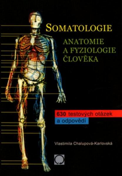 Somatologie - 630 testových otázek a odpovědí