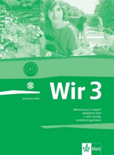 Wir 3 Němčina pro 2.stupeň ZŠ - pracovní sešit
