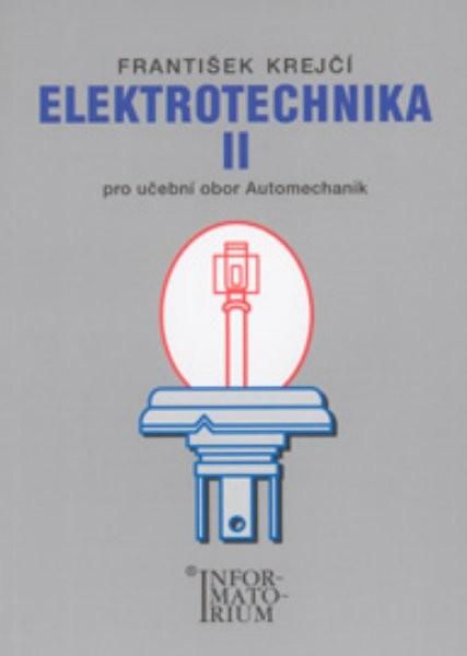 Elektrotechnika II pro učební obor Automechanik