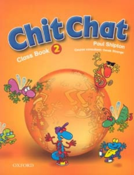 Chit Chat 2 Class Book (učebnice)
