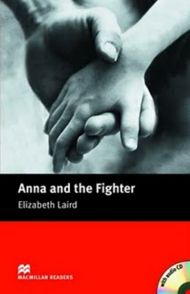 Macmillan Readers Beginner - Anna and the Fighter + CD