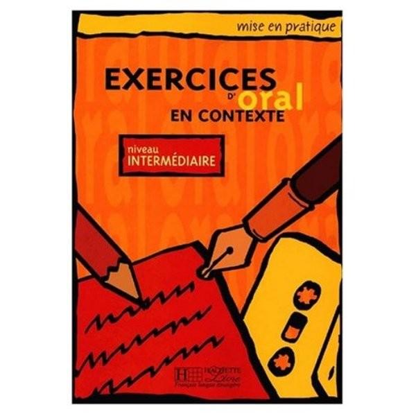 Exercices D´Oral en Contexte - niveau Intermédiaire