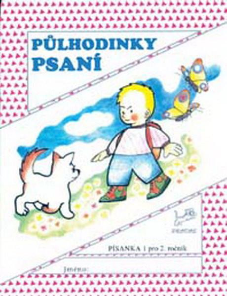 Půlhodinky psaní - Písanka 1 pro 2.ročník ZŠ