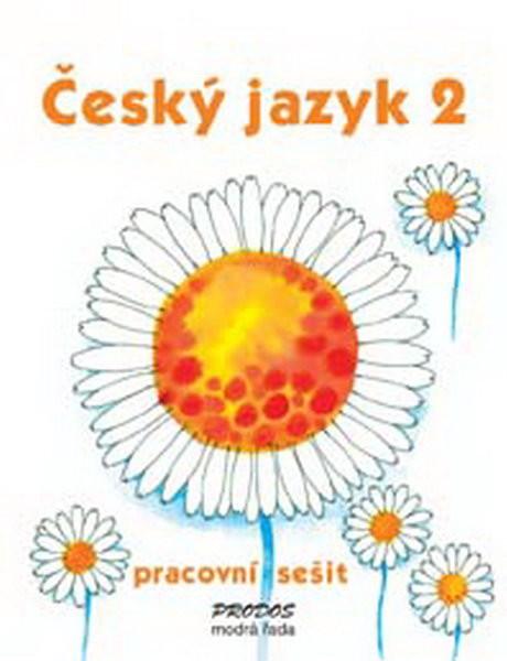 Český jazyk 2.r. ZŠ - pracovní sešit