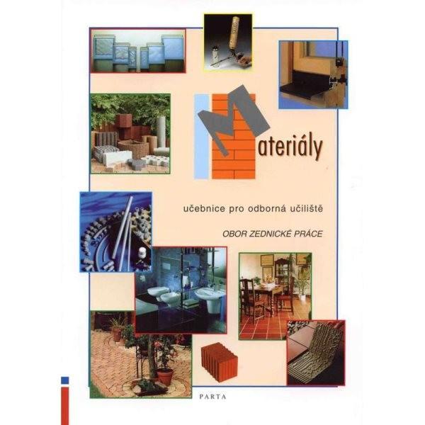 Materiály - obor Zednické práce (učebnice pro odborná učiliště)