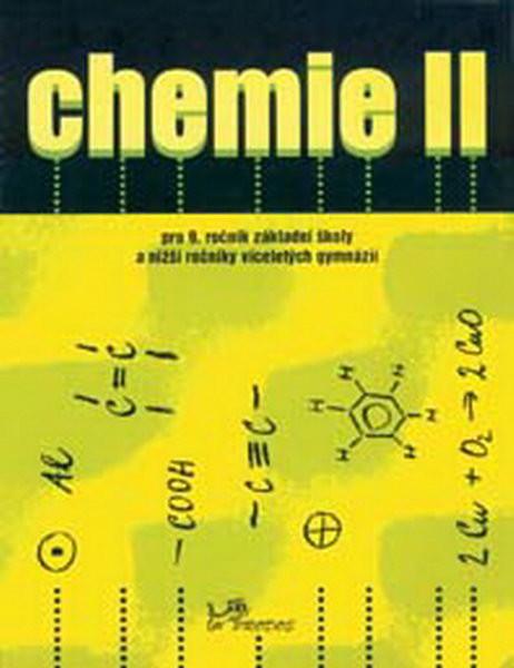 Chemie II pro 9.r. ZŠ a víceletá gymnázia - učebnice