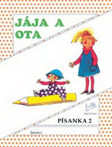 Jája a Ota - Písanka 2 pro 1.ročník ZŠ