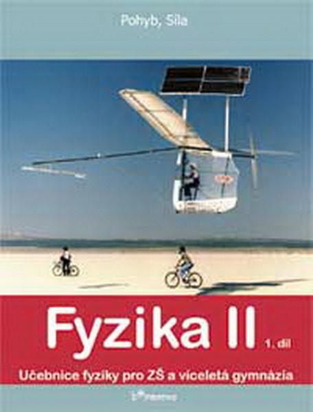 Fyzika II - učebnice 1.díl pro 7.r. ZŠ (Pohyb, Síla)