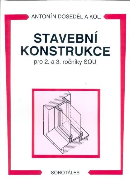 Stavební konstrukce pro 2. a 3. ročníky SOU