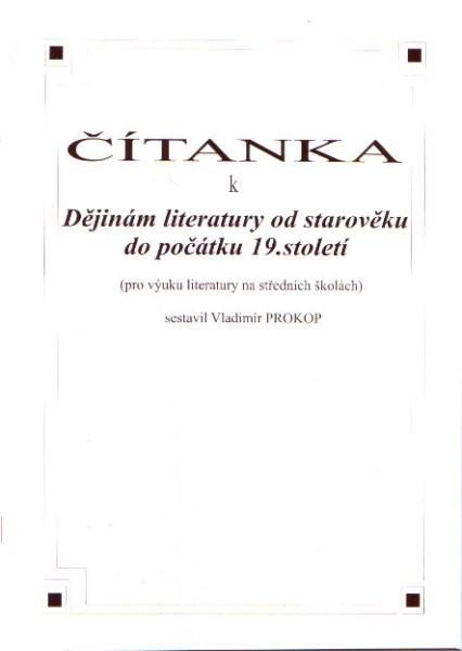 Čítanka k Dějinám literatury od starověku do počátku 19. století