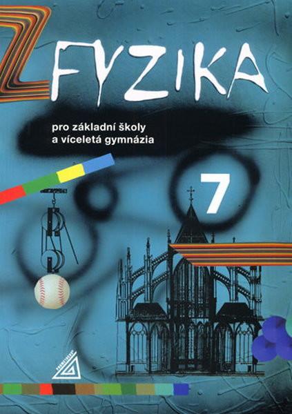 Fyzika 7.r. pro ZŠ a víceletá gymnázia