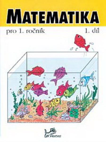Matematika pro 1.ročník 1.díl
