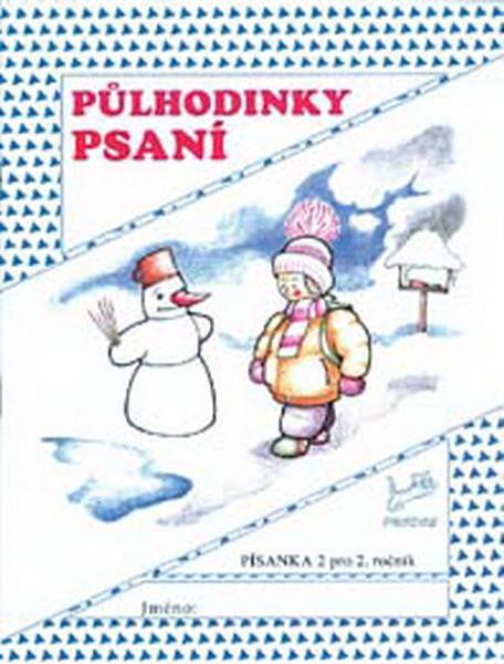 Půlhodinky psaní - Písanka 2 pro 2.ročník ZŠ
