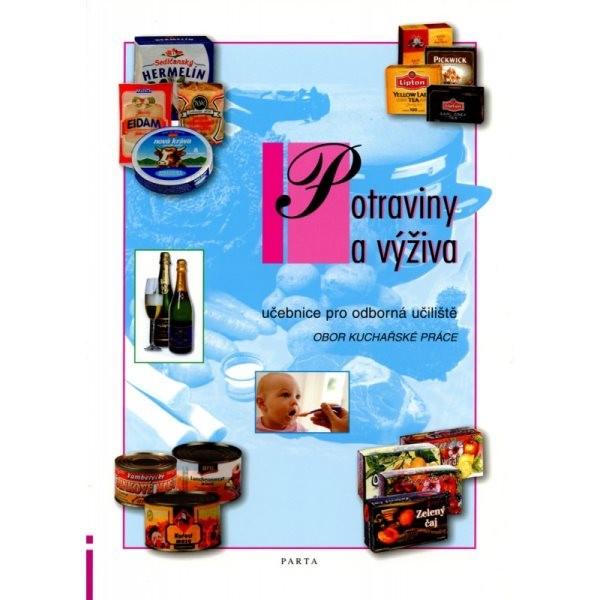 Potraviny a výživa - obor Kuchařské práce (učebnice pro odborná učiliště)