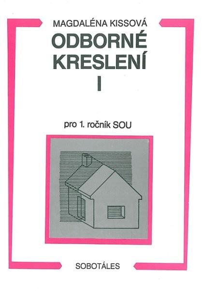 Odborné kreslení I pro 1. ročník SOU