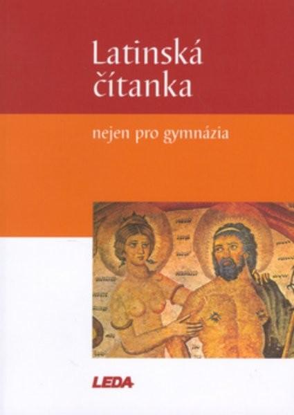 Latinská čítanka nejen pro gymnázia